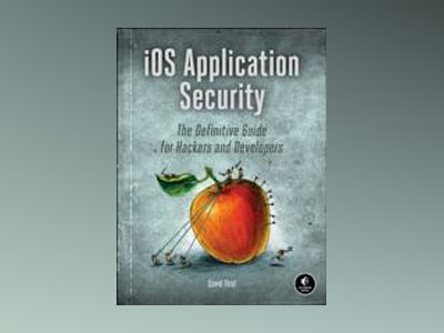 iOS Application Security av David Thiel