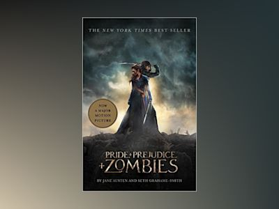 Pride and prejudice and zombies av Seth Grahame-smith