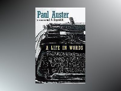 A Life in Words av Paul Auster