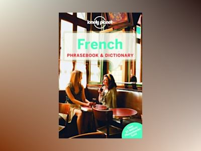 Lonely Planet French Phrasebook & Dictionary av Lonely Planet