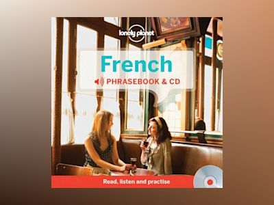 Lonely Planet French Phrasebook av Lonely Planet