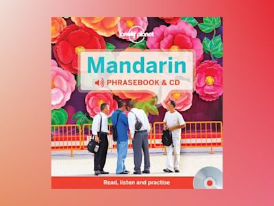 Lonely planet mandarin phrasebook av Lonely Planet