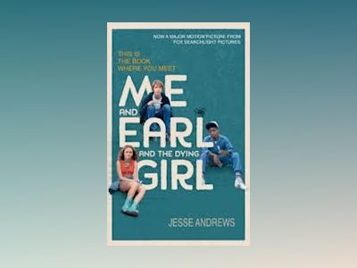 Me and Earl and the Dying Girl av Jesse Andrews