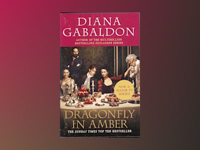 Outlander: Dragonfly In Amber (TV Tie-In) av Diana Gabaldon