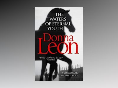 The Waters of Eternal Youth av Donna Leon