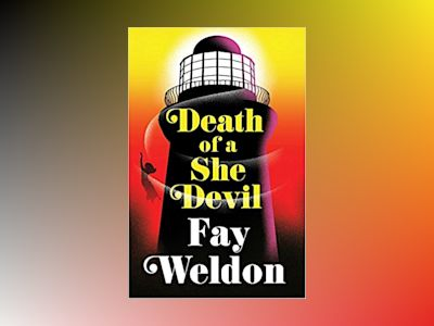 Death of a She Devil av Fay Weldon