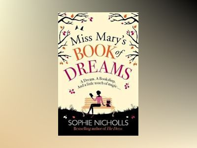 Miss Marys Book of Dreams av Sophie Nicholls