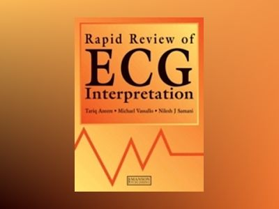 Rapid review of ecg interpretation av Nilesh J. Samani