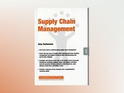 Supply Chain Management av Amy Zuckerman
