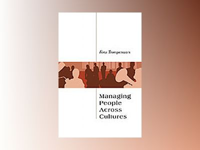 Managing People Across Cultures av Fons Trompenaars