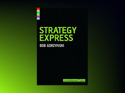 Strategy Express, 2nd edition av John Middleton