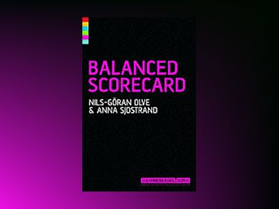 Balanced Scorecard, 2nd Edition av Nils-Göran Olve
