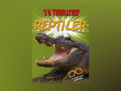 Reptiler 3D Thrillers av Paul Harrison