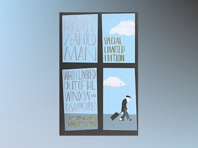 The Hundred-Year-Old Man Who Climbed Out of the Window and Disappeared limi av Jonas Jonasson