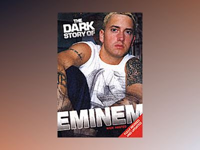 The Dark Story of Eminem av Nick Hasted