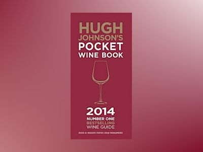Hugh johnsons Pocket Wine Book 2014 av Hugh Johnson