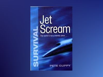 Survival: jet scream av Pete Guppy