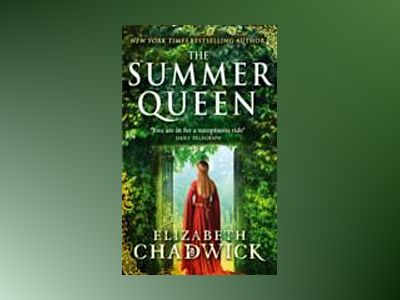 The Summer Queen av Elizabeth Chadwick