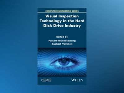 Visual Inspection Technology in the Hard Disc Drive Industry av Paisarn Muneesawang