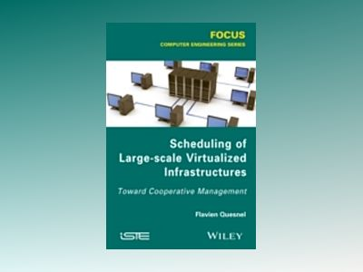 Scheduling of Large-scale Virtualized Infrastructures: Toward Cooperative M av Flavien Quesnel