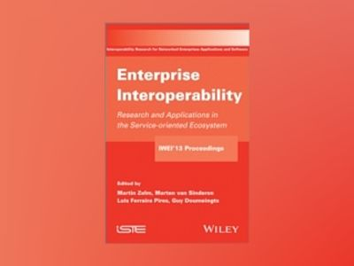 Enterprise Interoperability av Martin Zelm