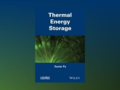 Thermal Energy Storage av Xavier Py