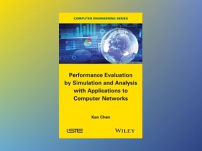 Performance Evaluation by Simulation and Analysis with Applications to Comp av Ken Chen