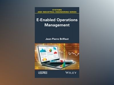 E-Enabled Operations Management av Jean-Pierre Briffaut