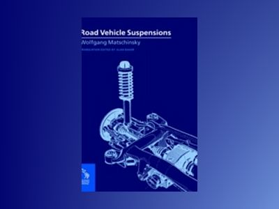 Road vehicle suspensions av Wolfgang Matschinsky