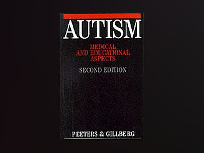 Autism - medical and educational aspects av Christopher Gillberg
