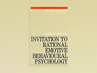 Invitation to rational emotive behavioural psychology av Windy Dryden