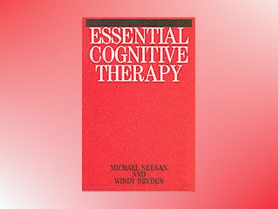Essential cognitive therapy av Windy Dryden