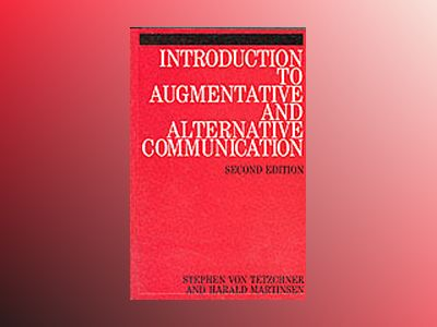 Introduction to augmentative and alternative communication av Harald both Of Institute Of Psychology Martinsen