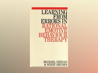 Learning from errors in rational emotive behaviour therapy av Windy Dryden