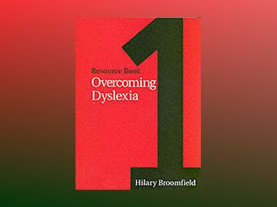 Overcoming Dyslexia: Resource Book 1 av HilaryBroomfield