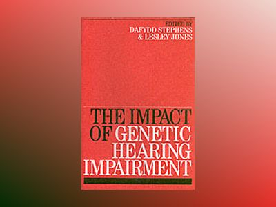 Impact of Genetic Hearing Impairment av Dafydd Stephens