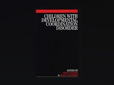 Children with Developmental Coordination Disorder av David Sugden
