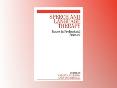 Speech & Language Therapy:Issues in Professional Practice av Carolyn Anderson