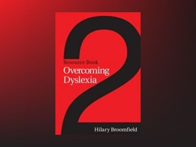 Overcoming Dyslexia: Resource Book 2 av HilaryBroomfield