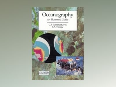 Oceanography - an illustrated guide av Thorpe