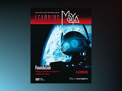 Learning Maya 7: Foundation av Alias Learning Tools