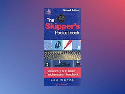 The Skippers Pocketbook, 2nd edition av Basil Mosenthal