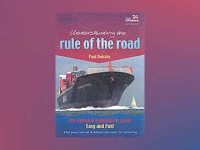 Understanding The Rule of the Road av Paul Boissier