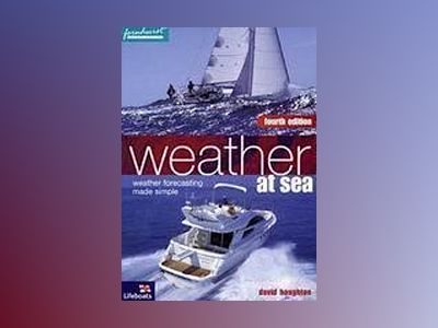 Weather at Sea, 4th edition av David Houghton