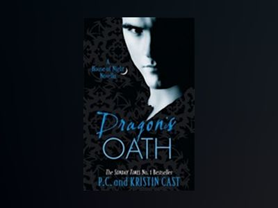 Dragon's Oath av P. C. Cast