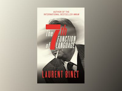 The 7th Function of Language av Laurent Binet