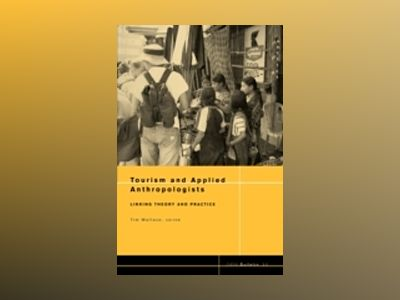 Tourism and Applied Anthropologists av Wallace