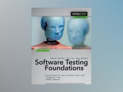 Software Testing Foundations av Andreas Spillner