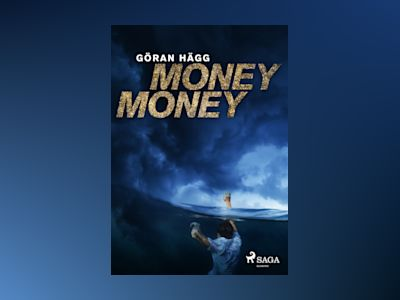 Money money av Göran Hägg