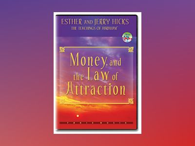 Money and the law of Attraction av Esther Hicks